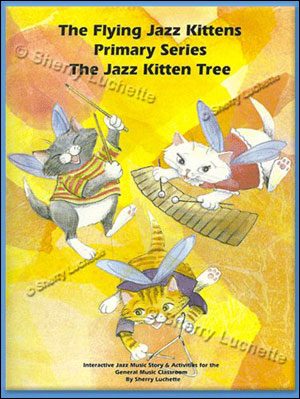The Flying Jazz Kittens - Primary Series: The Jazz Kitten Tree