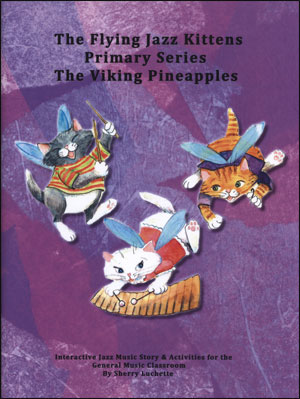 The Flying Jazz Kittens - Primary Series: The Viking Pineapples