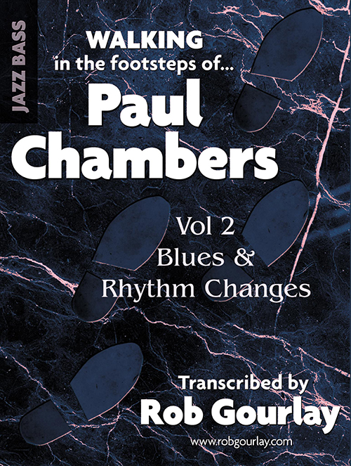 Vol.2: The Footsteps of Paul Chambers - Blues and Rhythm Edition!