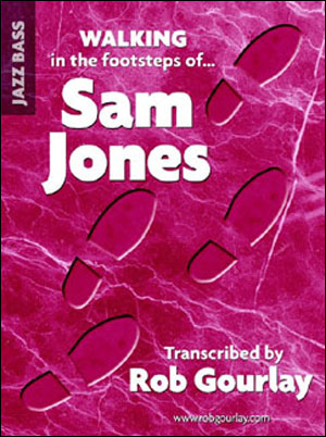 Walking In The Footsteps Of Sam Jones