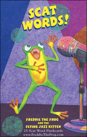 Freddie The Frog and the Flying Jazz Kitten - Scat Words!