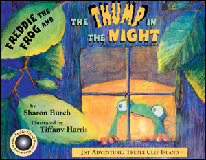 Freddie The Frog and The Thump In The Night: 1st Adventure - Treble Clef Island