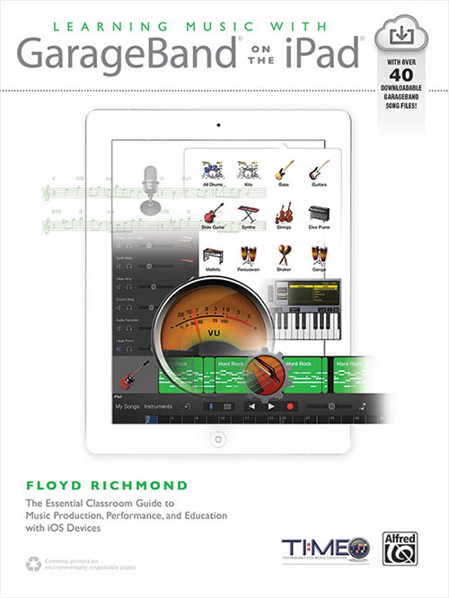 Learning Music with GarageBand on the iPad