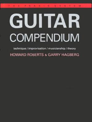 Guitar Compendium: The Praxis System Series - Volume 1