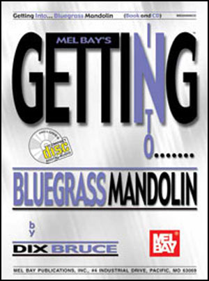 Getting Into Bluegrass Mandolin Book/CD Set