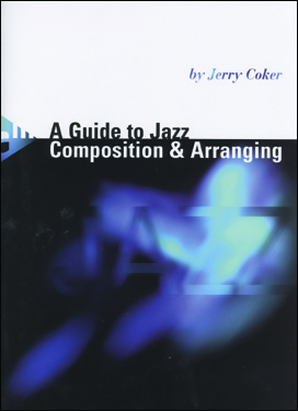 A Guide To Jazz Composition And Arranging