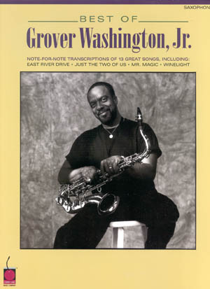 The Best Of Grover Washington Jr.
