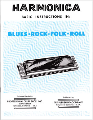 Harmonica Basic Instructions In: Blues - Rock - Folk - Roll