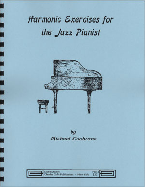 Harmonic Exercises for the Jazz Pianist