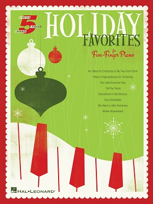 Holiday Favorites for Five Finger Piano