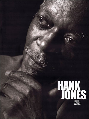 Hank Jones: Piano Works