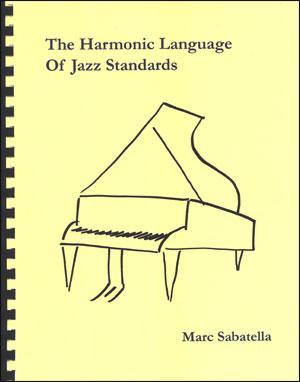 The Harmonic Language of Jazz Standards