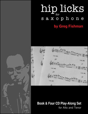 Hip Licks For Saxophone