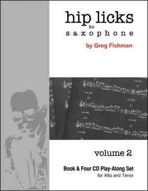 Hip Licks for Saxophone - Volume 2