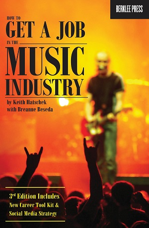 How to Get a Job in the Music Industry – 3rd Edition