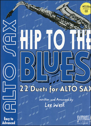 Hip to the Blues - Alto Sax
