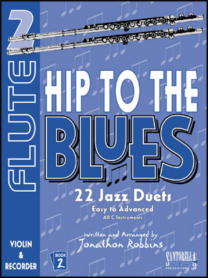 Hip to the Blues Volume 2 - Flute
