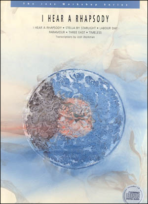 The Jazz Workshop Series, Vol. 7: I Hear A Rhapsody - Book/CD