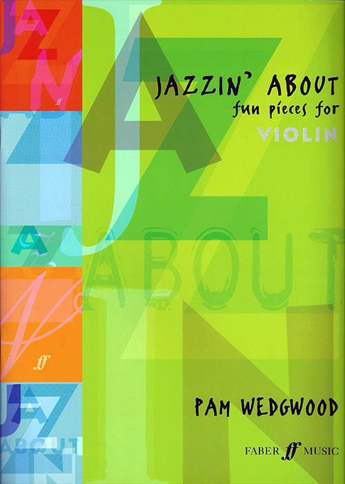Jazzin' About: Fun Pieces for Violin