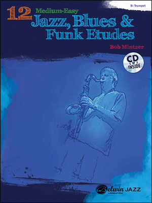 12 Medium-Easy Jazz, Blues & Funk Etudes - Trumpet