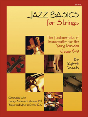 Jazz Basics for Strings - The Fundamentals of Improvisation for the Young Musician - Bass