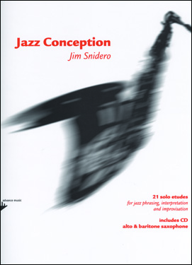 Jazz Conception by Jim Snidero for Alto and Baritone