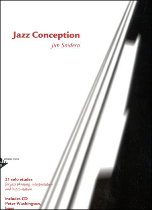 Jazz Conception by Jim Snidero for Bass