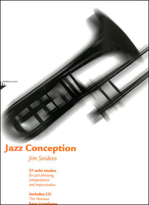 Jazz Conception by Jim Snidero for Bass Trombone