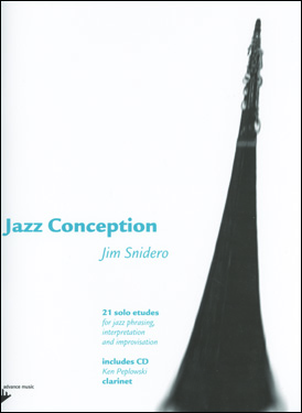 Jazz Conception by Jim Snidero for Clarinet