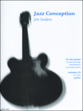 Jazz Conception by Jim Snidero for Guitar