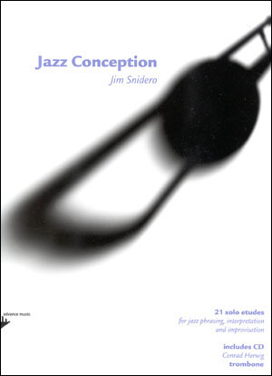 Jazz Conception by Jim Snidero for Trombone