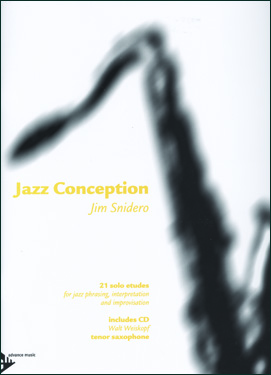 Jazz Conception by Jim Snidero for Tenor Sax