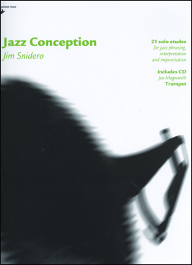 Jazz Conception by Jim Snidero for Trumpet