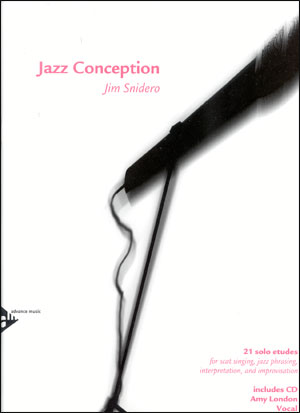 Jazz Conception by Jim Snidero for Vocals