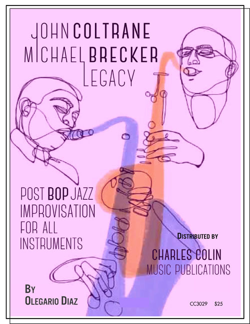 John Coltrane, Michael Brecker Legacy ~ Post Bop Improv for all instruments