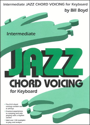 Intermediate Jazz Chord Voicings - By Bill Boyd