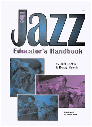 The Jazz Educator's Handbook