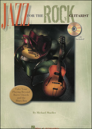 Jazz For The Rock Guitarist