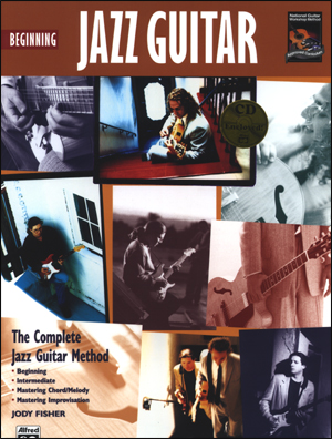 The Complete Jazz Guitar Method: Beginning Jazz Guitar - Book/CD