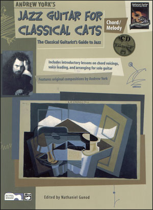 Jazz Guitar for Classical Cats: Chord/Melody