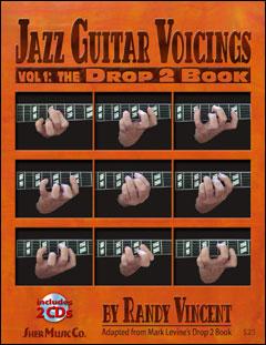 Jazz Guitar Voicings: Volume 1 - The Drop 2 Book