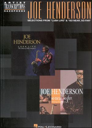 Joe Henderson Solos From Lush Life/So Near