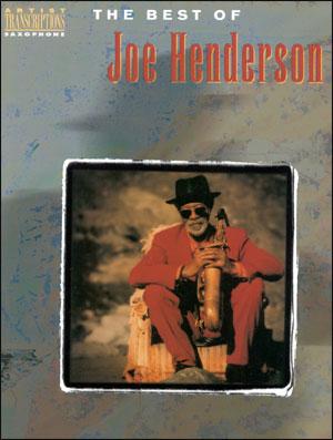 The Best Of Joe Henderson - Tenor Solos