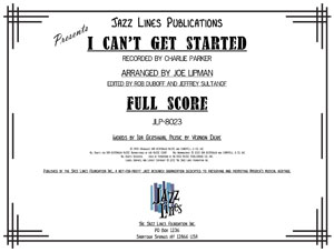 I CAN'T GET STARTED - Jazz Big Band Arrangement