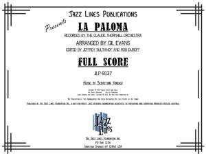 LA PALOMA - Jazz Big Band Arrangement