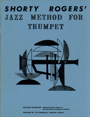 Shorty Rogers' Jazz Method for Trumpet