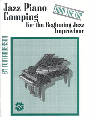 Jazz Piano Comping - From The Top