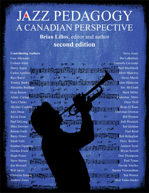 Jazz Pedagogy: A Canadian Perspective - REVISED 2nd Edition
