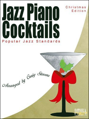Jazz Piano Cocktails - Christmas Edition Book/CD