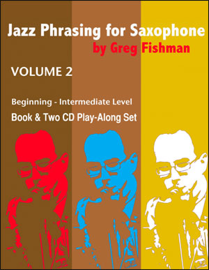Jazz Phrasing for Saxophone - Volume 2